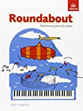 Roundabout: 16 alternative pieces for the Preparatory Piano Test