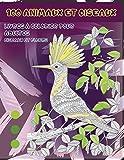 Livres à colorier pour adultes - Oiseaux et fleurs - 100 animaux et oiseaux