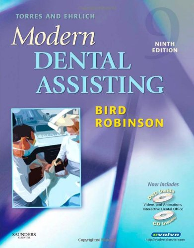 Torres and Ehrlich Modern Dental Assisting (Torres & Ehrlich's Modern Dental Assisting)