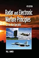Radar and Electronic Warfare Principles for the Non-Specialist (Radar, Sonar and Navigation)