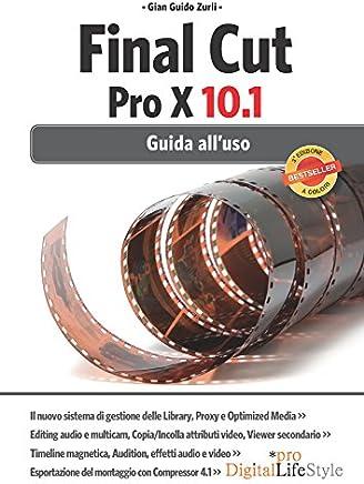 Final Cut Pro X: Guida alluso