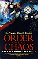 Order Out of Chaos: Man's New Dialogue with Nature (Flamingo S.)