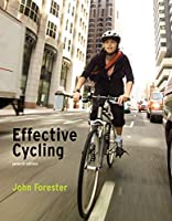 Effective Cycling, seventh edition (The MIT Press)