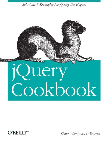 jQuery Cookbook: Solutions & Examples for jQuery Developers (Animal Guide) (English Edition)