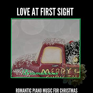 Love At First Sight - Romantic Piano Music For Christmas