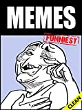 Meems: Red Hot Chili Funny Meems Book 2020 - Clean XXL Edition (Humor Lab) (English Edition)