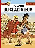 Alix, Tome 36 - Le serment du gladiateur