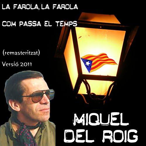 Miquel Del Roig
