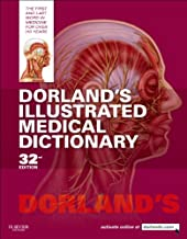 Dorland's Illustrated Medical Dictionary E-Book (Dorland's Medical Dictionary) (English Edition)