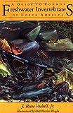 A Guide to Common Freshwater Invertebrates of North America