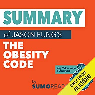 Summary of Jason Fung's The Obesity Code: Key Takeaways & Analysis audiobook cover art