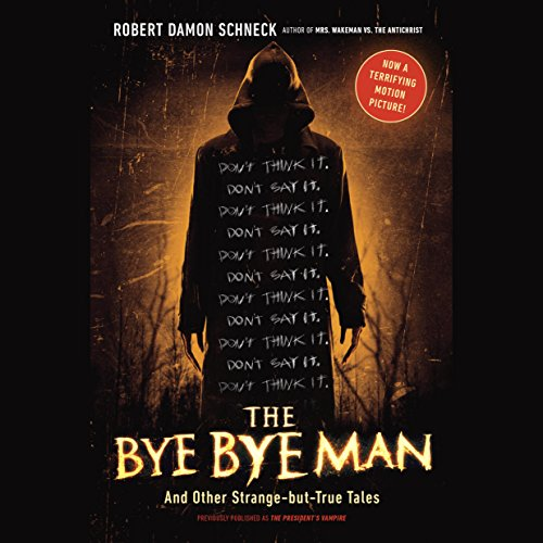The Bye Bye Man audiobook cover art