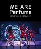 WE ARE Perfume -WORLD TOUR 3rd D...[Blu-ray/ブルーレイ]