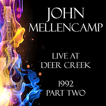 Live at Deer Creek 1992 Part Two (Live)