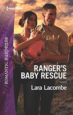 Ranger's Baby Rescue (Rangers of Big Bend Book 2)