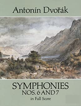 Symphonies Nos. 6 and 7 in Full Score (Dover Music Scores) (English Edition)