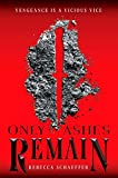 Only Ashes Remain (Market of Monsters Book 2)