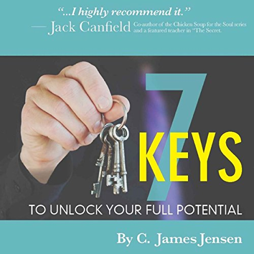 7 Keys to Unlock Your Full Potential audiobook cover art