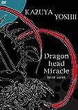 Dragon head Miracle tour 2008[DVD]