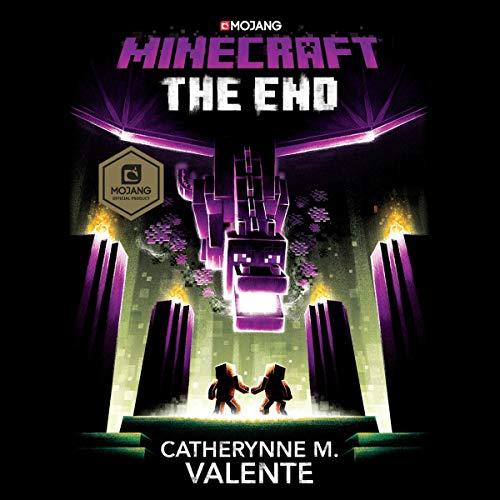 Minecraft: The End: An Official Minecraft Novel