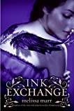 Ink Exchange (Wicked Lovely, Band 2) - Melissa Marr
