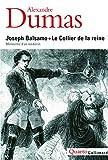 Joseph Balsamo - Le Collier de la reine: Mémoires d'un médecin (Quarto)