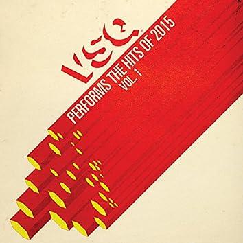 VSQ Performs the Hits of 2015, Vol. 1