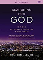 Searching for God: Is There Any Reason to Believe in God Today?, 6 Sessions [DVD]