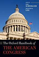 The Oxford Handbook of the American Congress (Oxford Handbooks) by Unknown(2013-05-08)