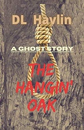 The Hangin' Oak