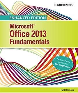 Enhanced Microsoft Office 2013: Illustrated Fundamentals, Spiral bound Version