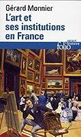 Art Et Ses Institutions En (Folio Histoire)