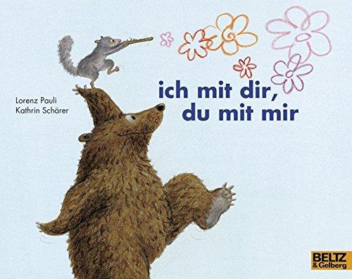 ich mit dir, du mit mir: Vierfarbiges Bilderbuch (MINIMAX)