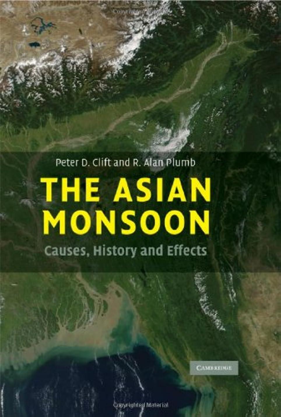 偽装するラップ観客The Asian Monsoon: Causes, History and Effects (English Edition)