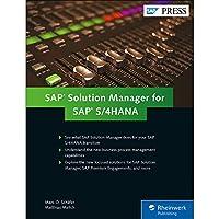 SAP Solution Manager for SAP S/4HANA: Managing Your Digital Business