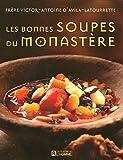 BONNES SOUPES DU MONASTERE - L'Homme - 05/10/2006
