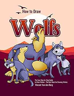 How to Draw Wolfs by Vincent Van den Berg ebook deal