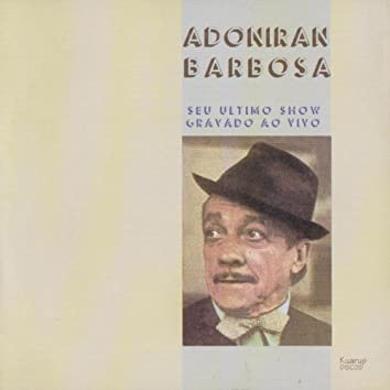 Adoniran Barbosa Ao Vivo