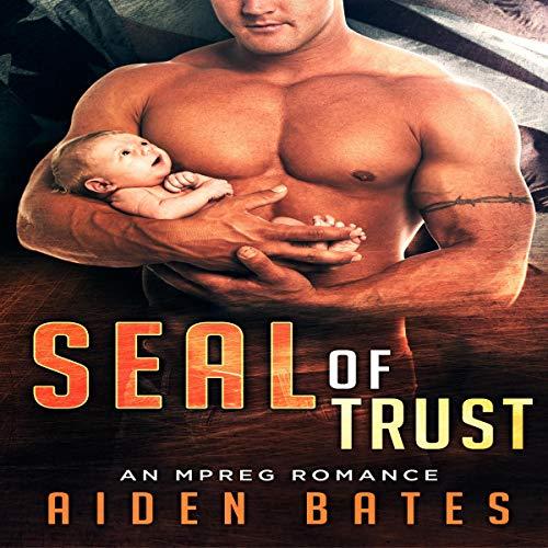 SEAL of Trust: An Mpreg Romance Titelbild