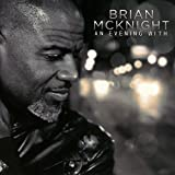 Songtexte von Brian McKnight - An Evening With Brian McKnight