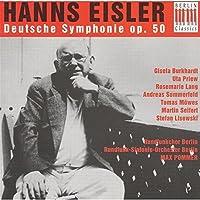 Hanns Eisler: Deutsche Sinfonie (German Symphony), Op. 50, for Soloists, Speakers, Chorus & Orchestra (1998-06-16)