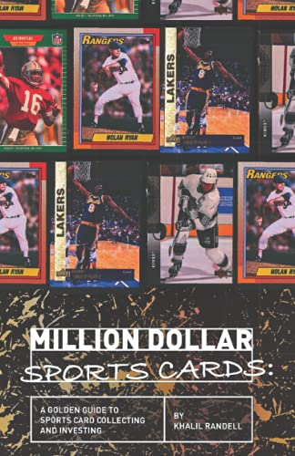 Compare Textbook Prices for Million Dollar Sports Cards: A Golden Guide to Sports Card Collecting and Investing  ISBN 9798514002856 by Randell, Khalil,Randell, Khalil