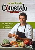 La Cocina de Cómetelo. Con nuevas recetas y el sabor de nuestra tierra