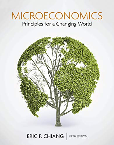 Microeconomics: Principles for a Changing World