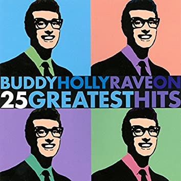 Buddy Holly Rave On - 25 Greatest Hits