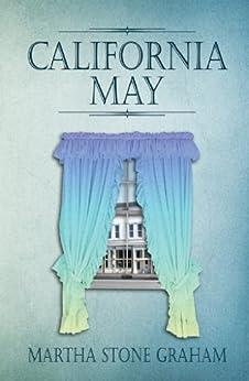 California May by [Martha Stone Graham]