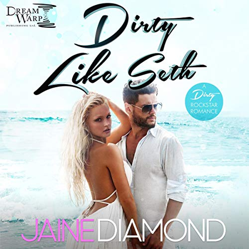 Dirty Like Seth cover art