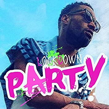 Lockdown Party