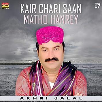 Kair Chari Saan Matho Hanrey, Vol. 17