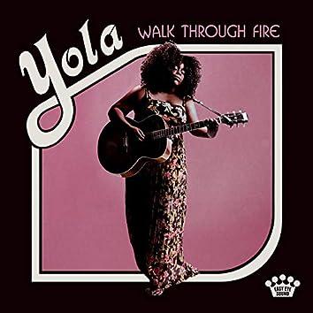 Walk Through Fire (Deluxe Edition)